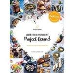 7. Lekker eten en afvallen met Project Gezond deel 2
