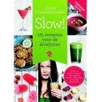 5. Slow! - 175 recepten voor de slowjuicer